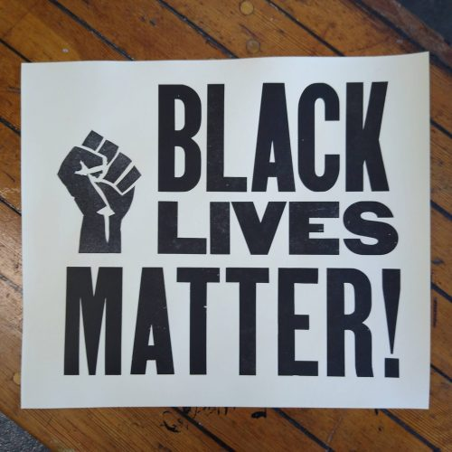 "Wood type poster saying ""Black lives matter!"""