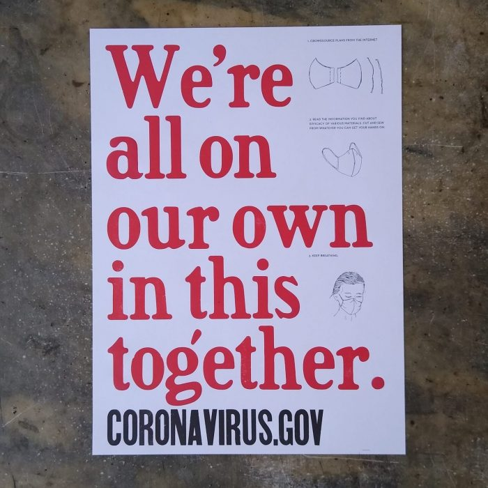 """Wood type poster saying """"Were all on our own in this together"""""""