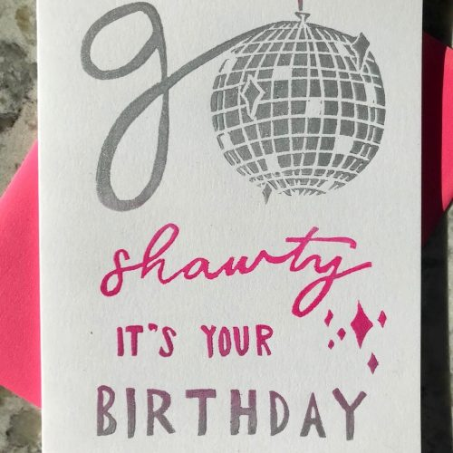 "Silver and pink illustration of a disco ball integrated into hand-lettering that reads ""Go shawty, it's your birthday""."