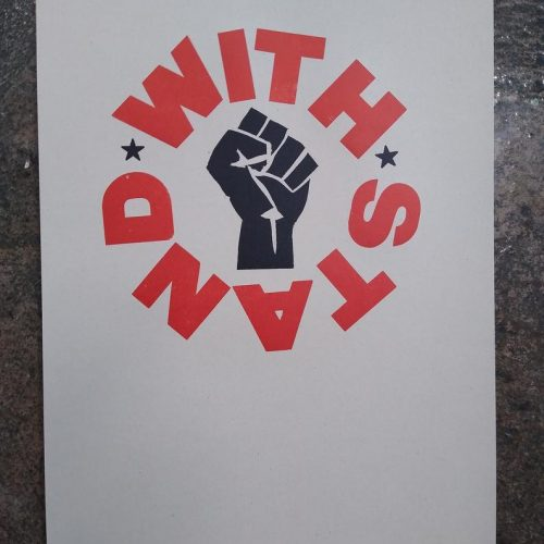 With Stand letterpress printed in red ink in a circle around a black Black Lives Matter fist